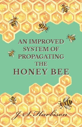 an-improved-system-of-propagating-the-honey-bee