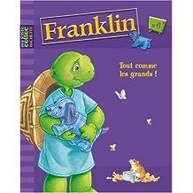 Franklin, Tome 6 : Tout comme les grands !