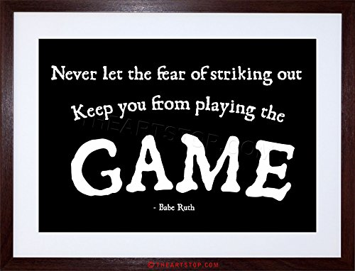 Babe Ruth Framed (The Art Stop Sport Quote Babe Ruth Never LET Fear Game Motivation Framed Print F97X4258)