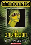 The Invasion, Katherine Applegate, 0606261893