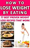 Free eBook - How to Lose Weight by Eating