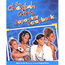 Cheetah Girls, The: Supa-Star Scrapbook