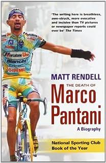 79d36015d The Death of Marco Pantani  A Biography  Matt Rendell  9781474600774 ...
