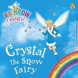 Rainbow Magic - The Weather Fairies: Crystal the Snow Fairy Audiobook