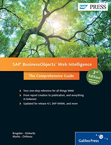 SAP BusinessObjects Web Intelligence (3rd Edition) (SAP PRESS) (Comprehensive)