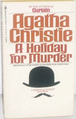 A Holiday For Murder Agatha Christie 9780553100556 Amazon Books