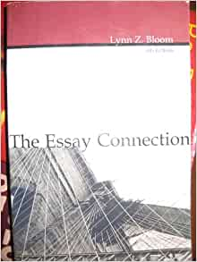 Lynn z. bloom the essay connection