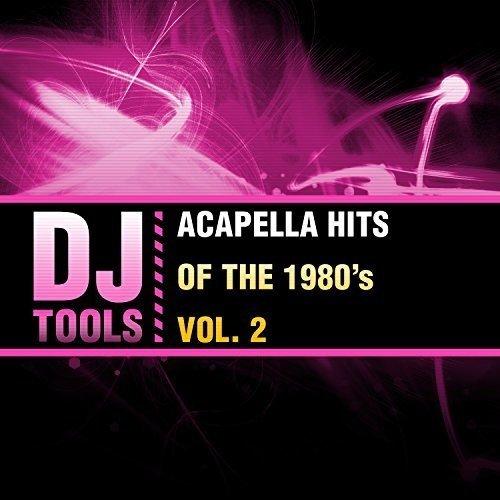 Acapella Hits of the 1980's, Vol. 2