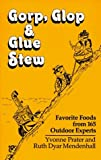 img - for Gorp, Glop and Glue Stew: Favorate foods from 165 Experts book / textbook / text book