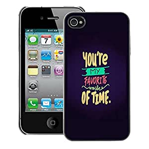 A-type Arte & diseño plástico duro Fundas Cover Cubre Hard Case Cover para iPhone 4 / 4S (You'Re Favorite Love Valentines Sweet)