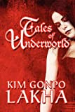 Tales of Underworld, Kim Gonpo Lakha, 1448995051
