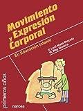 Movimiento y expresión corporal (Primeros Años)