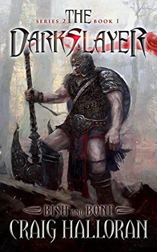 The Darkslayer: Bish and Bone (Series 2, Book 1): Bish and Bone (Bish and Bone Series 2)