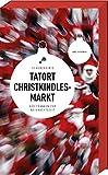 Tatort Christkindlesmarkt - 12 Kurzkrimis aus Franken zur Weihnachtszeit (Frankenkrimi)