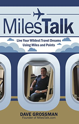 MilesTalk: Live Your Wildest Travel Dreams Using Miles and Points
