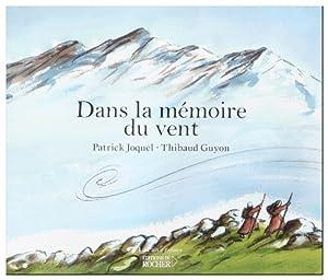 """Afficher """"Dans la mémoire du vent"""""""