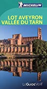 Guide Vert. Lot Aveyron Vallée du Tarn par Michelin