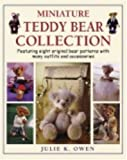 Miniature Teddy Bear Collection: Featuring Eight Original Bear Patterns with Many Outfits and Accessories