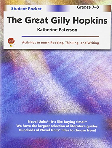 Great Gilly Hopkins - Student Packet by Novel Units, Inc.