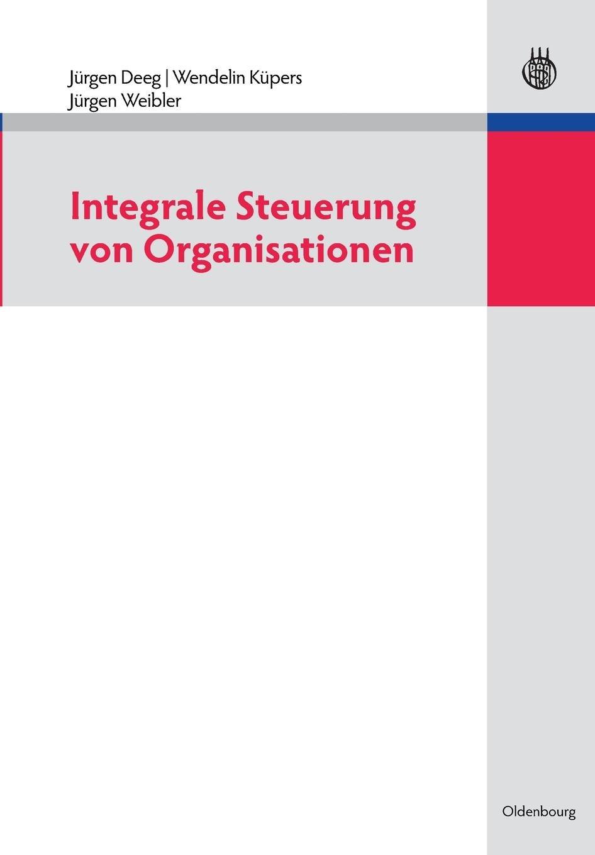 Integrale Steuerung von Organisationen