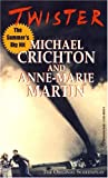 Twister, Michael Crichton and A. Martin, 0345409701