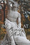 Incident at Forest Glen, Andy Johnson, 1478389494