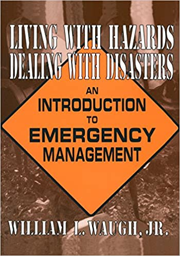Living with hazards dealing with disasters an introduction to living with hazards dealing with disasters an introduction to emergency management an introduction to emergency management kindle edition by william l fandeluxe Gallery