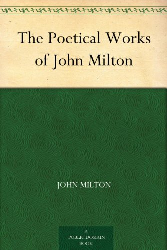The Poetical Works of John Milton (English Edition)