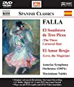 Falla / Nafe / Martos / Asturias So / Valdes - Sombrero de Tres Picos: Three Cornered Hat [DVD-Audio]
