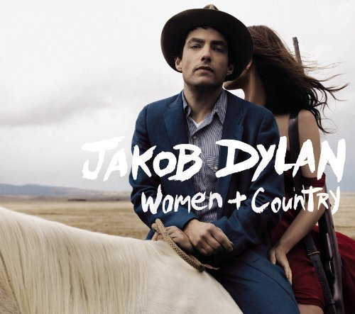Women and Country by Jakob Dylan [2010] Audio CD (2010 Bindings Womens)