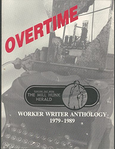 Overtime: Punchin' Out With the Mill Hunk Herald Magazine (1979-1989)