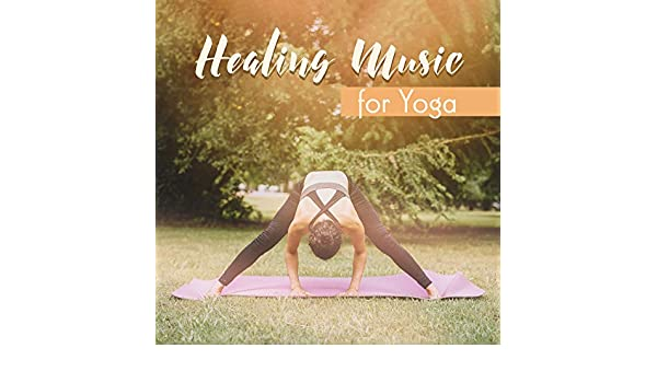 Top 15 Healing Music for Yoga de Namaste Yoga Collection en ...