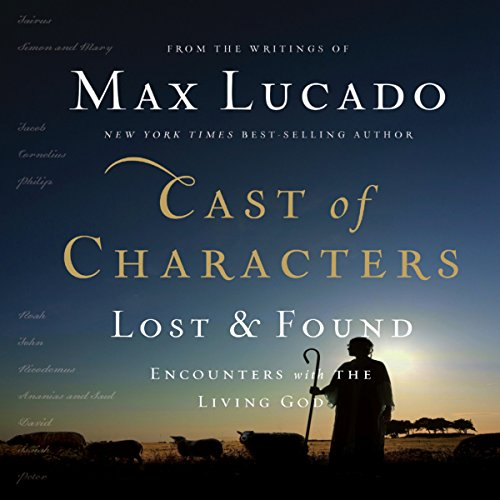 Lost Cast - Cast of Characters: Lost and Found: Encounters with the Living God