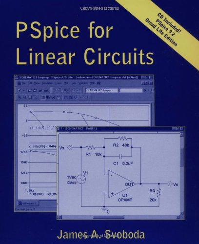 PSpice for Linear Circuits (uses PSpice version 9.2) (Pspice Software)