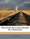 Discours de L'Honorable M Chapleau, J. A. Chapleau, 1175515094
