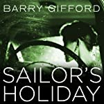 Sailor's Holiday | Barry Gifford