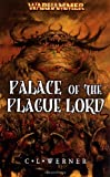 Palace of the Plague Lord, C. L. Werner, 1844164810