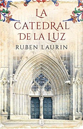 La catedral de la luz / Cathedral of Light (Spanish Edition)