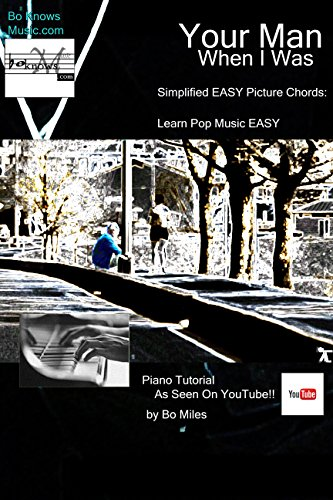 Your Man When I Was Simplified Easy Picture Chords Easy Piano Pop
