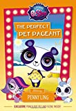 Littlest Pet Shop: The Perfect Pet Pageant: Starring Penny Ling