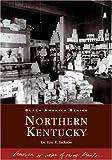 Northern Kentucky, Eric R. Jackson, 0738517658