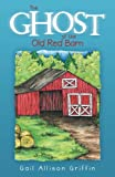 img - for The Ghost of the Old Red Barn book / textbook / text book