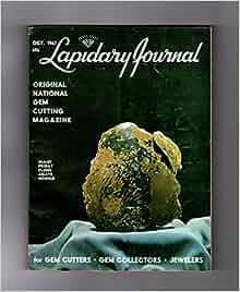 Lapidary Journal - October, 1967. Giant Priday Queen Plume