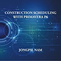 Construction Scheduling With Primavera P6 Front Cover