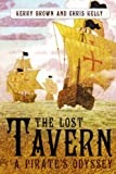 The Lost Tavern, Kerry Brown and Chris Kelly, 1452082081