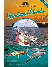 Sailor's Guide to the Windward Islands 2017-2018: Martinique to Grenada