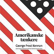 George Frost Kennan (Amerikanske tænkere)   Astrid Nonbo Andersen, Christian Olaf Christiansen