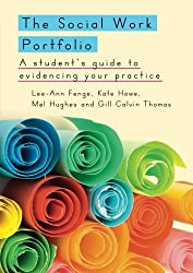 The Social Work Portfolio: A Guide for Students