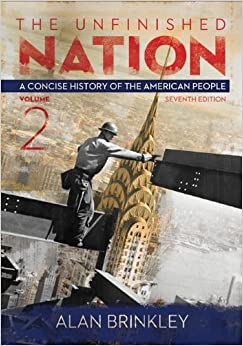 The Unfinished Nation: A Concise History Of The American People Volume 2 Book Pdf