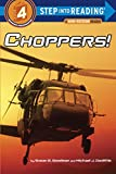 img - for Choppers! (Step into Reading) book / textbook / text book